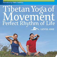 Tibetan Yoga of Movement: DVD Level 1