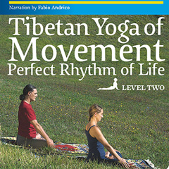 Tibetan Yoga of Movement: Level 2 DVD
